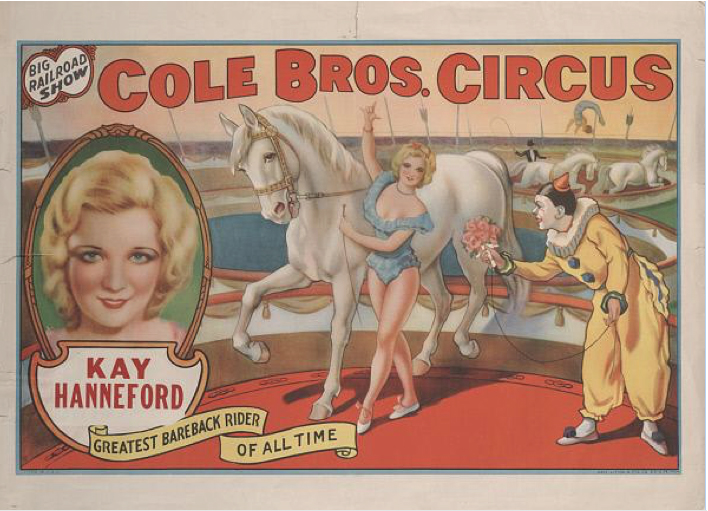 Cole Bros.: Kay Hanneford Famous Equestrienne, date unknown. John and Mable Ringling Museum of Art, Sarasota, FL. Tibbals Digital Collection.