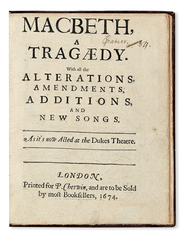 William Shakespeare, Macbeth, first edition of Sir William Davenant's adaptation, London, 1674. Sold April 12, 2016 for $30,000.