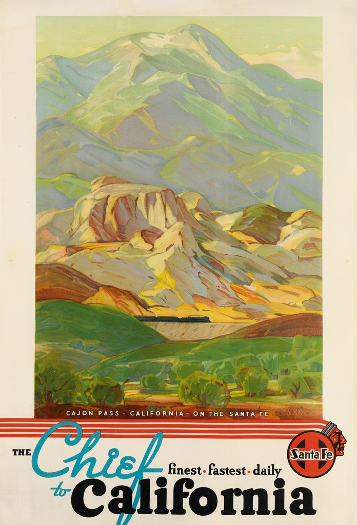 California Travel Posters - Lot 197: Hanson Puthuff, The Cheif to California / Cajon Pass, circa 1936. Estimate $2,000 to $3,000.