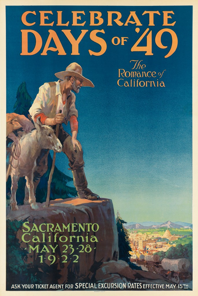 California Travel Posters - Lot 188: Celebrate the Days of '49 / The Romance of California, 1922. Estimate $2,000 to $3,000.