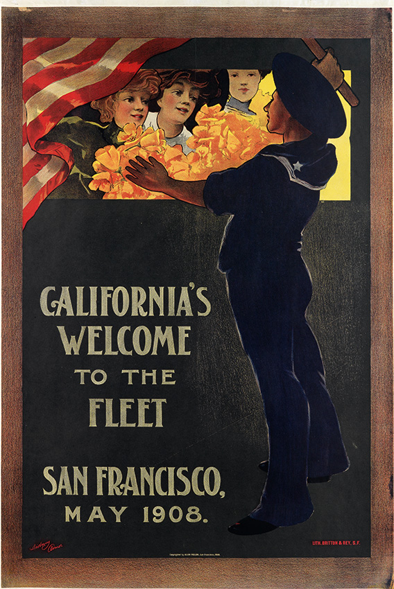 California Travel Posters - Lot 185: Sidney Armer, California's Welcome to the Fleet / San Francisco, 1908. Estimate $8,000 to $12,000.