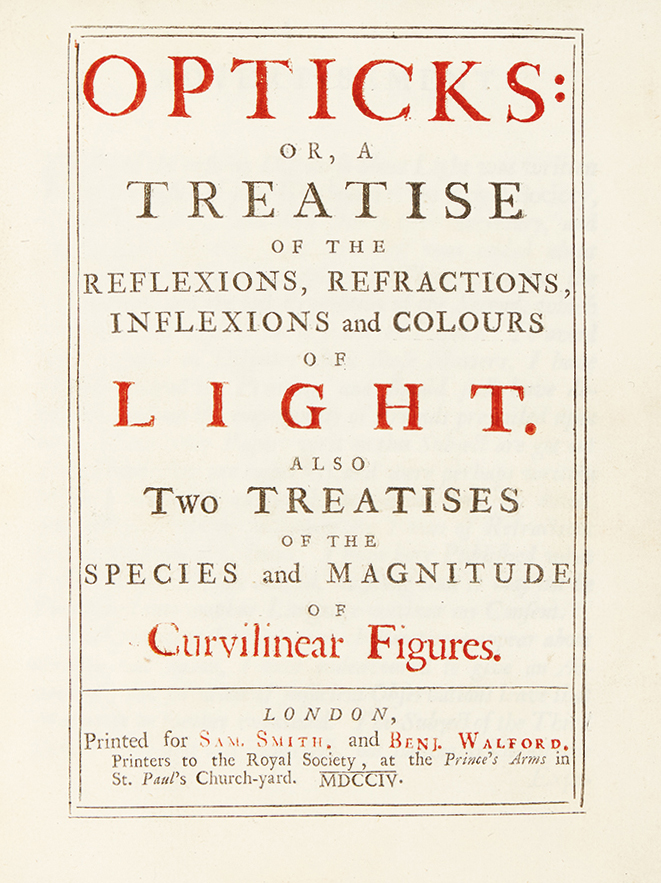 Sir Isaac Newton, Opticks, first edition, first issue, London, 1704. Sold October 18, 2016 for $87,500.