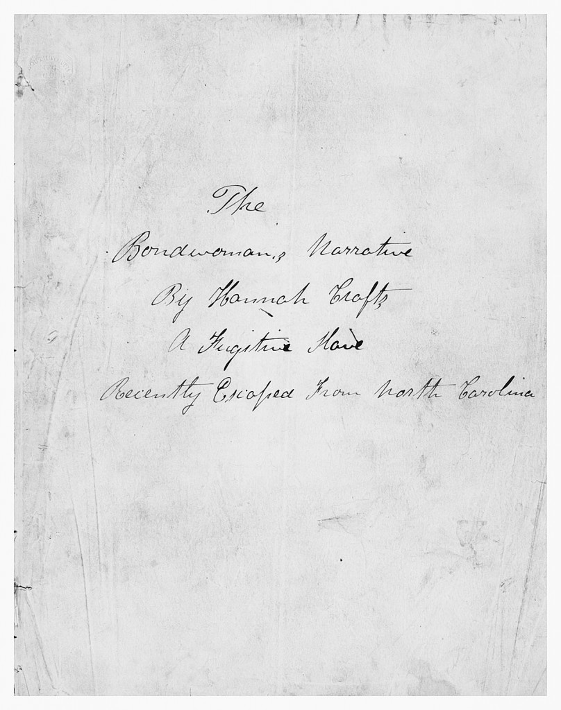 Hannah Crafts, The Bondswoman's Narrative, Printed & Manuscript African Americana