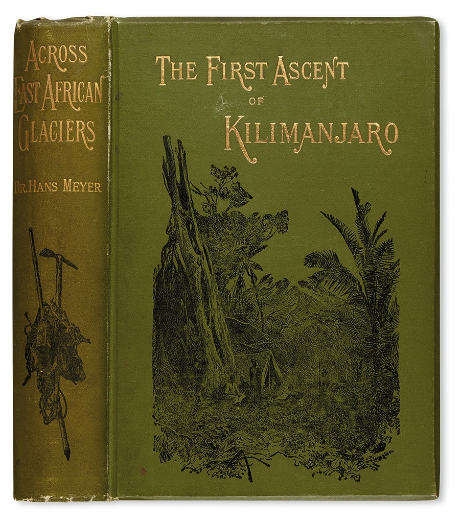 Lot 277: Hans Meyer, Across East African Glaciers: An Account of the First Ascent of Kilimanjaro, London, 1891. At auction October 18, 2016. Estimate $1,500 to $2,500.
