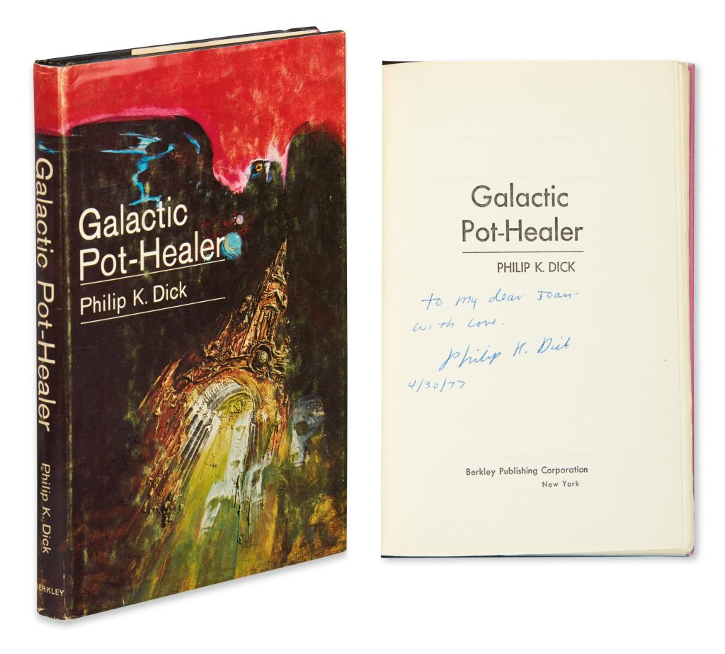 Lot 78, Philip K. Dick's Galactic Pot-Healer, cover shown with inscription and signature page.