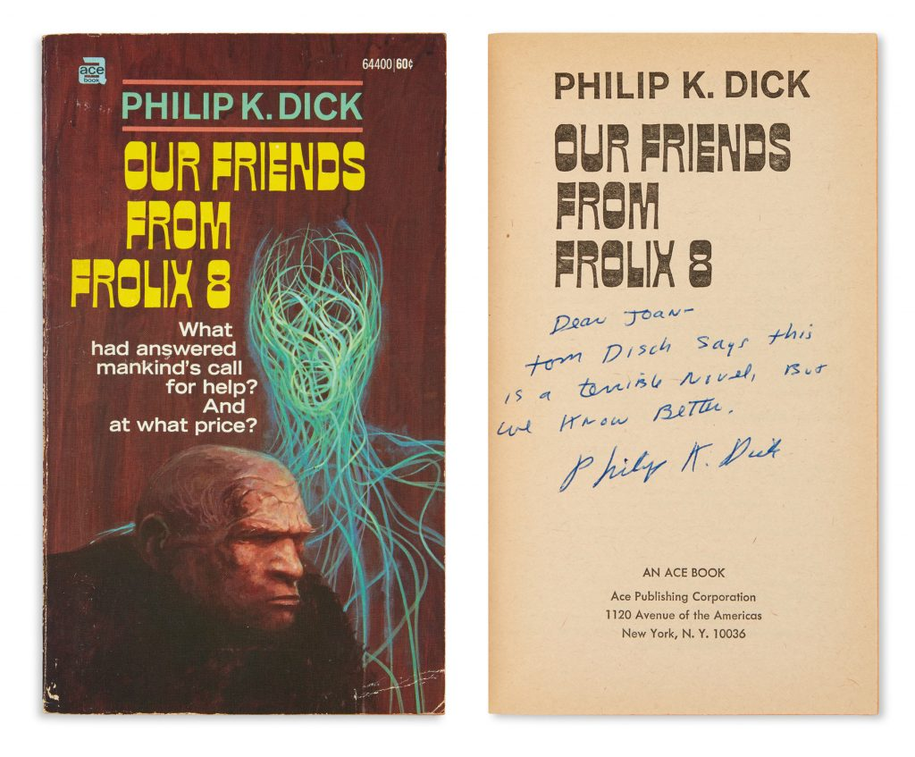 Lot 81, Cover of Philip K. Dick's Our Friends From Frolix 8, with signed and inscribed title page.