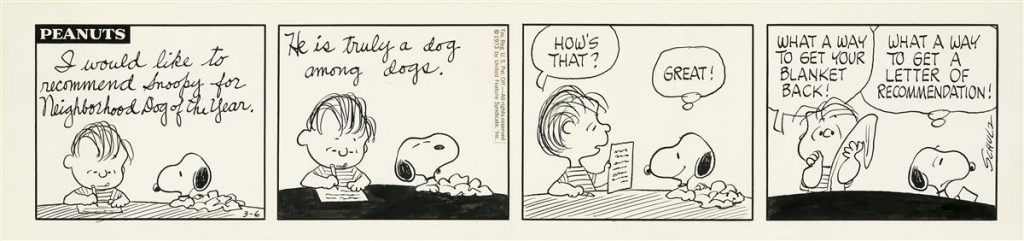 Lot 250, Peanuts comic strip featuring Linus nominating Snoopy for dog of the year in order to get his blanket back.
