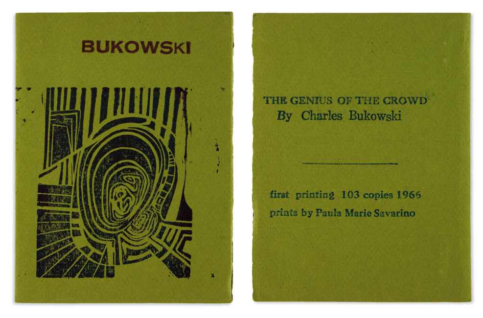 Charles Bukowski, The Genius of the Crowd, first edition, illustrated with five linoleum cuts by Paula Marie Savarino, 7 Flowers Press, Cleveland, 1966.