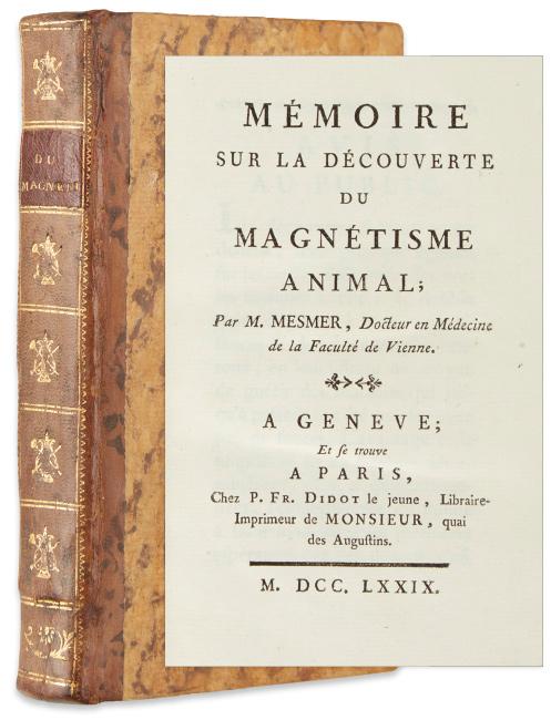 Lot 164: Franz Anton Mesmer, Mémoire sur la Découverte du Magnétisme Animal, first edition, Geneva & Paris, 1779. $800 to $1,200.