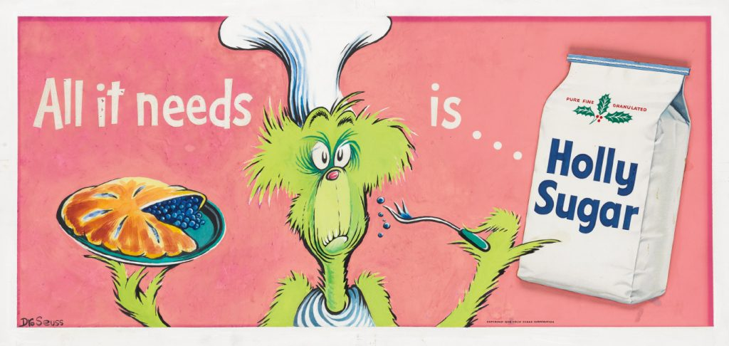 Dr Seuss, All it needs is ... Holly Sugar, gouache and collage, advertisement for Holly Sugar, 1955. $7,000 to $10,000.