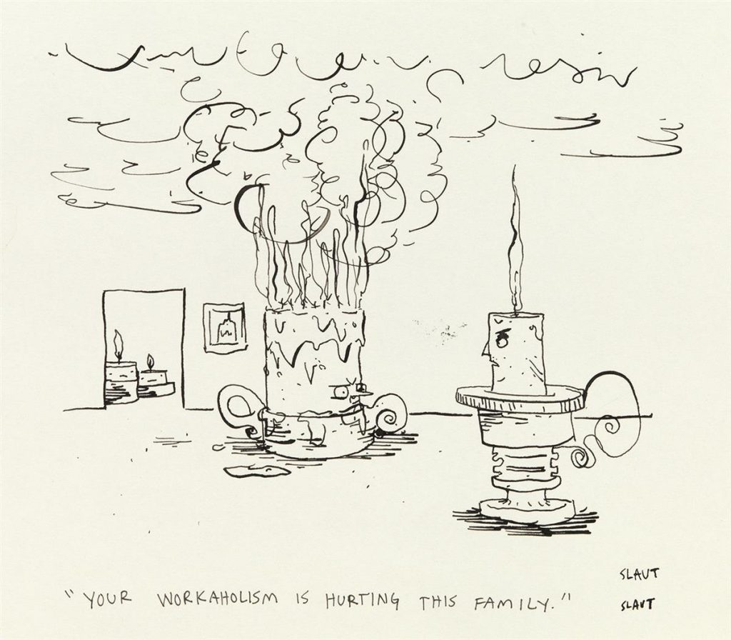 "Sara Lautman, ""Your workaholism is hurting this family,"" from a group of two pen and ink cartoons for The New Yorker, 2019."