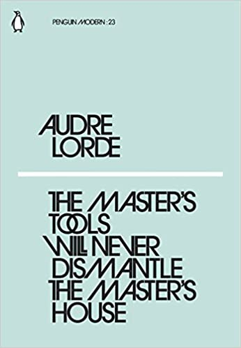 Cover of The Master's Tools Will Never Dismantle the Master's House by Audre Lorde