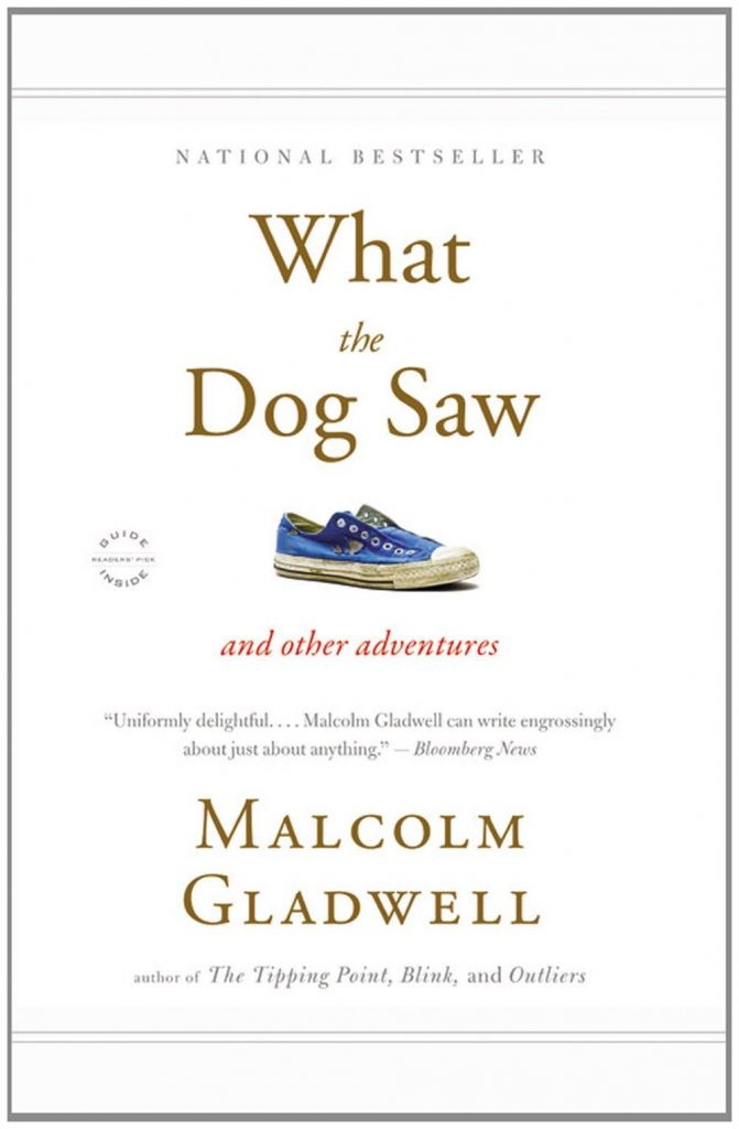 Cover of What the Dog Saw by Malcolm Gladwell