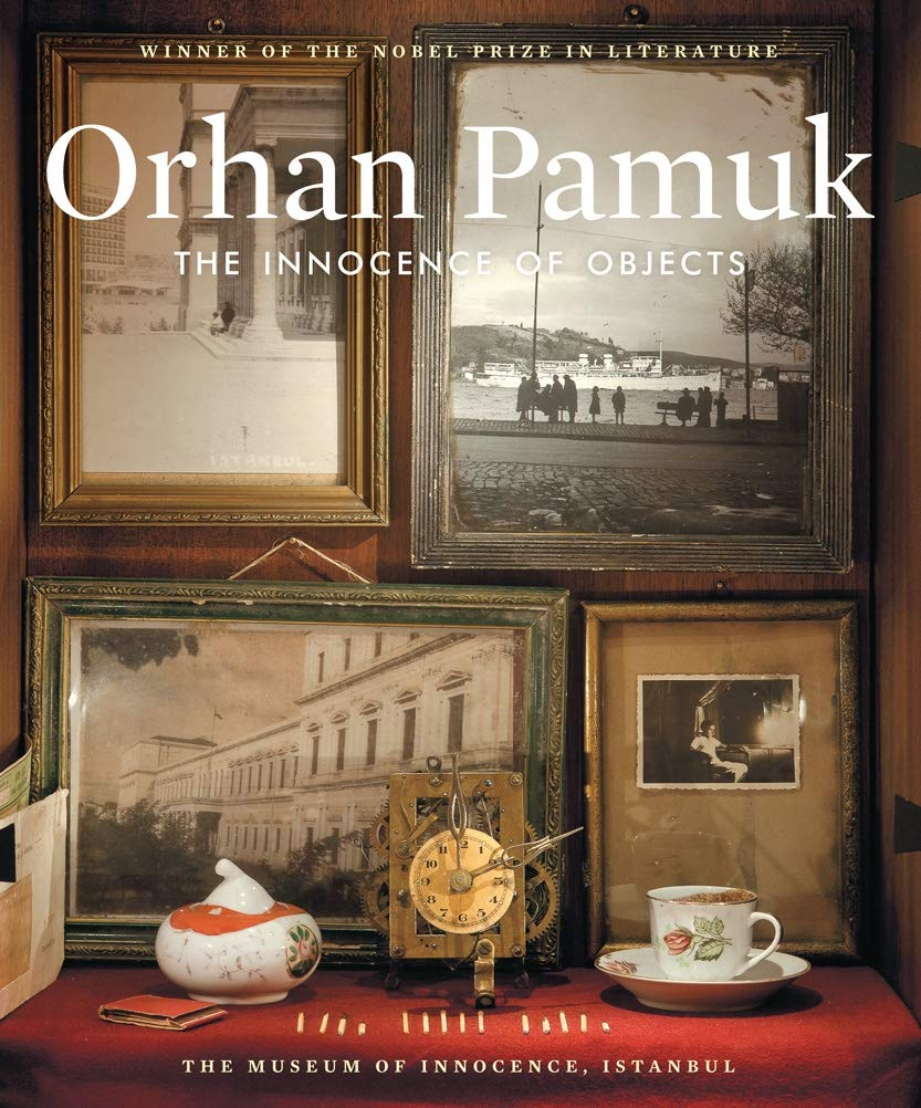 Cover of The Innocence of Objects by Orhan Pamuk