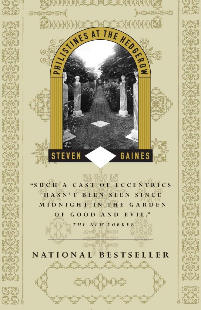 Cover of Philistines at the Hedgerow by Steven Gaines