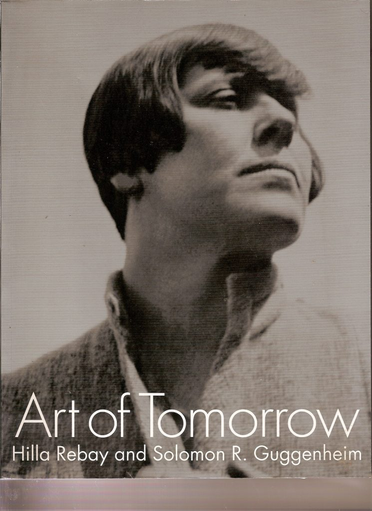 Cover of Art of Tomorrow by Hilla Rebay and Solomon R. Guggenheim